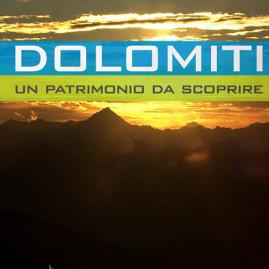 Dolomiti. Patrimonio da scoprire