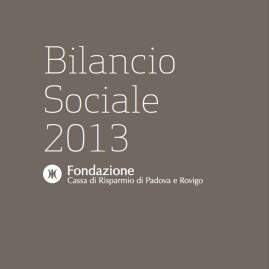 Bilancio Sociale 2013 Fondazione Cariparo